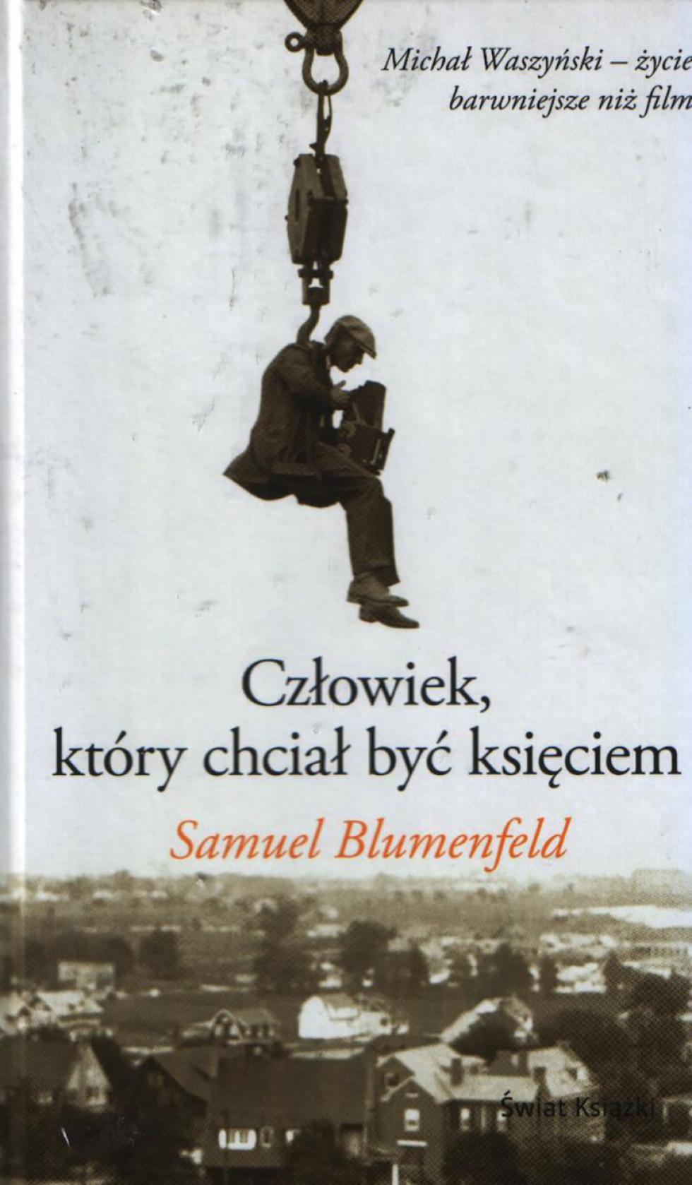 Книга про Міхала Вашинського «Людина, яка хотіла бути принцем»